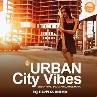 URBAN CITY VIBES 2