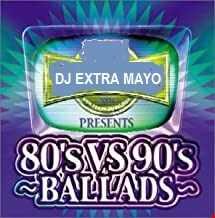 80's vs 90's BALLADS
