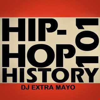 HIP HOP HISTORY 101