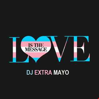 LOVE IS THE MESSAGE MEGA MIX