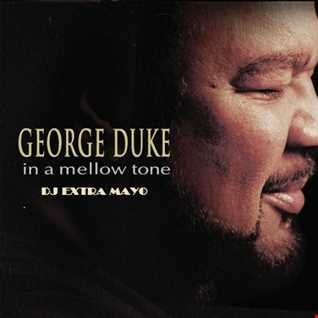 GEORGE DUKE IN A MELLOW TONE WITH LOVE