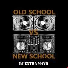 OLD SCHOOL VS. NEW SCHOOL MASTERMIX