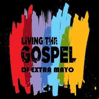 LIVING THE GOSPEL MIX