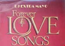 FOREVER LOVE SONGS FOREVER