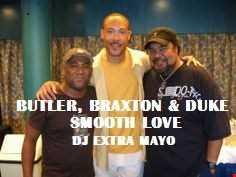 BUTLER BRAXTON DUKE SMOOTH LOVE