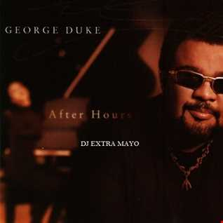 GEORGE DUKE AFTER HOURS