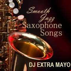 SMOOTH JAZZ SAXOPHONE SONGS
