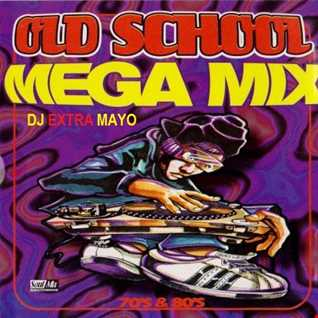 OLD SCHOOL MEGA MIX 70s & 80s