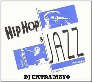 THE HIP HOP & JAZZ CHAPTER 3 MIXTAPE