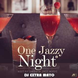 ONE JAZZY NIGHT BEST OF SMOOTH JAZZ MUSIC