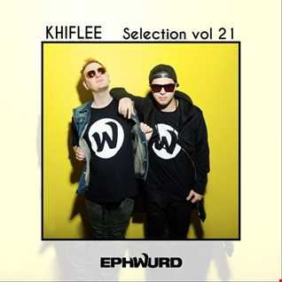 Khiflee - Selection vol 21 - Ephwurd