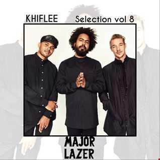Khiflee - Selection vol 8 - Major Lazer