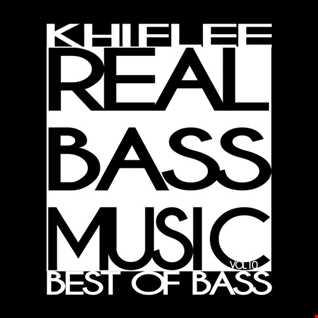 Khiflee - Real Bass Music vol 10 - Best Of Bass