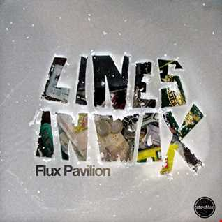 Khiflee - Flux Pavilion - Lines In Wax (Mixed) (2016.07.16)