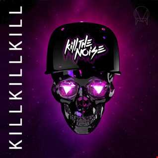 Khiflee - Kill The Noise - Kill Kill Kill (Mixed)