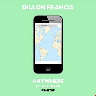 Khiflee - Dillon Francis feat Will Heard - Anywhere (Megamix)