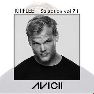 Khiflee - Selection vol 71 - Avicii