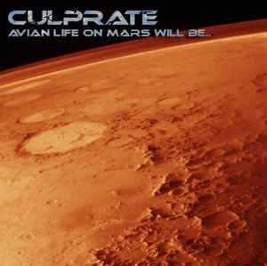 Khiflee - Culprate - Avian Life On Mars Will Be... (Mixed)