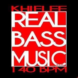Khiflee - Real Bass Music vol 23 - 140 BPM