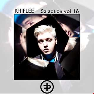 Khiflee - Selection vol 18 - Flux Pavilion