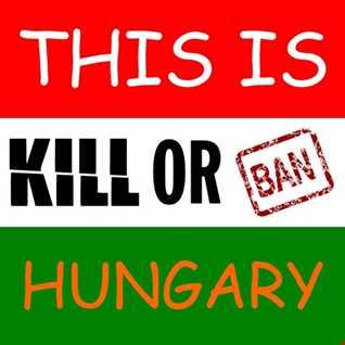 Kill Or Ban - Szargentini