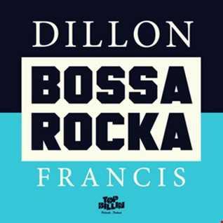 Khiflee - Dillon Francis - Bossa Rocka (Mixed)