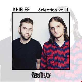 Khiflee - Selection Mix vol 1 - Zeds Dead [2016]