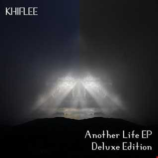 Khiflee - Collection Mix vol 5 - Another Life [2015]