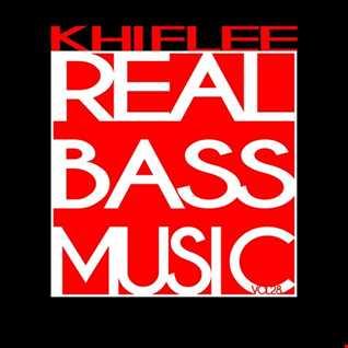 Khiflee - Real Bass Music vol 28