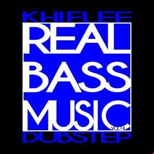 Khiflee - Real Bass Music vol 14 - Dubstep