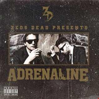 Khiflee - Zeds Dead - Adrenaline (Mixed)