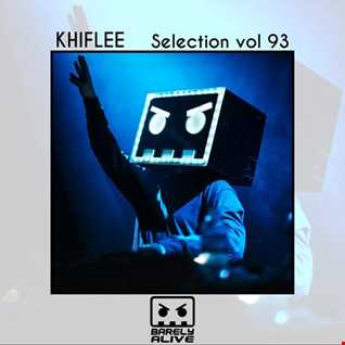 Khiflee - Selection vol 93 - Barely Alive