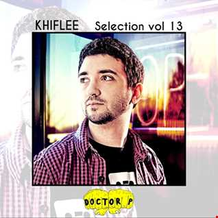 Khiflee - Selection vol 13 - Doctor P