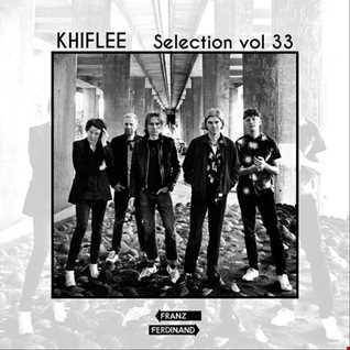 Khiflee - Selection vol 33 - Franz Ferdinand