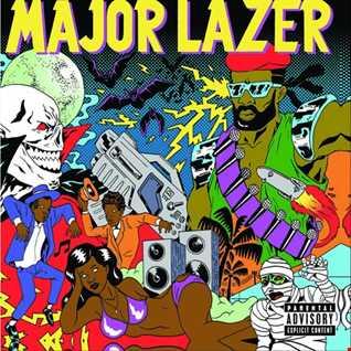 Khiflee - Major Lazer - Guns Don't Kill People... Lazers Do (Deluxe Album Mix)