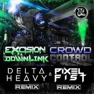 Khiflee - Excision & Downlink - Crowd Control (Megamix) (2016.10.09)