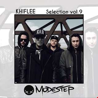Khiflee - Selection vol 9 - Modestep