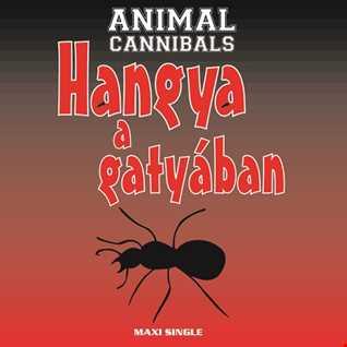 Khiflee - Animal Cannibals - Hangya a gatyában (Megamix)