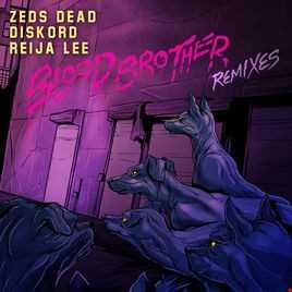 Khiflee - Zeds Dead & DISKORD feat Reija Lee - Blood Brother (Megamix)