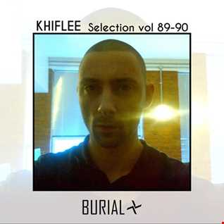Khiflee - Selection vol 89 - Burial - Part 1