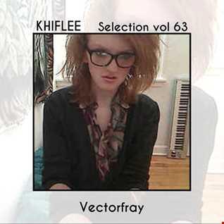 Khiflee - Selection vol 63 - Vectorfray