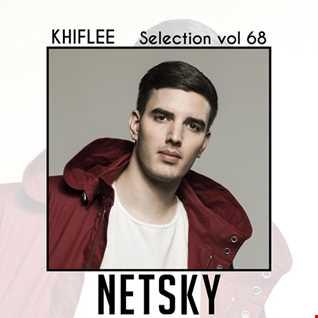 Khiflee - Selection vol 68 - Netsky