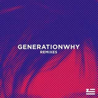 Khiflee - ZHU - Generationwhy (Megamix)