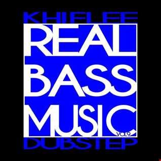Khiflee - Real Bass Music vol 9 - Dubstep