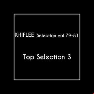Khiflee - Selection vol 79-81 - Top Selection 3