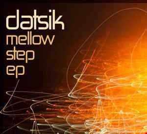 Khiflee - Datsik - Mellow Step EP (Mixed)