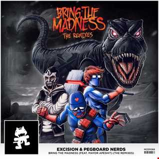Khiflee - Excision & Pegboard Nerds feat Mayor Apeshit - Bring The Madness (Megamix) [2015]