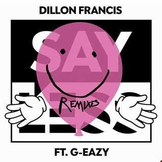 Khiflee - Dillon Francis feat G-Eazy - Say Less (Megamix)