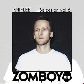 Khiflee - Selection vol 6 - Zomboy