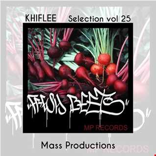 Khiflee - Selection vol 25 - Mass Productions - Fresh Beets (Album Mix)